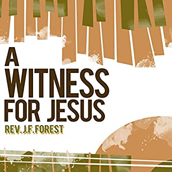 A Witness for Jesus