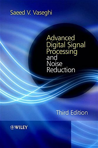 Advanced Digital Signal Processing and Noise Reduction (English Edition)