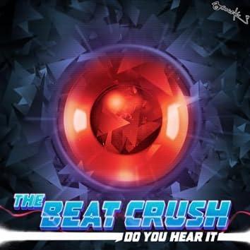 The Beat Crush - Do You Hear It