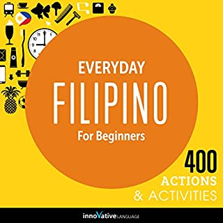 Everyday Filipino for Beginners - 400 Actions & Activities audiobook cover art