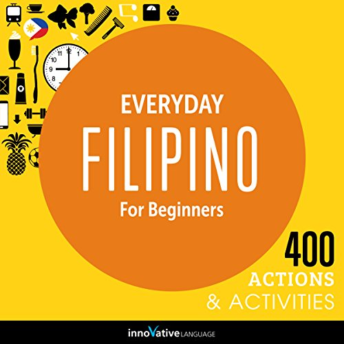 Everyday Filipino for Beginners - 400 Actions & Activities cover art