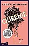 Queenie: Roman von Candice Carty-Williams