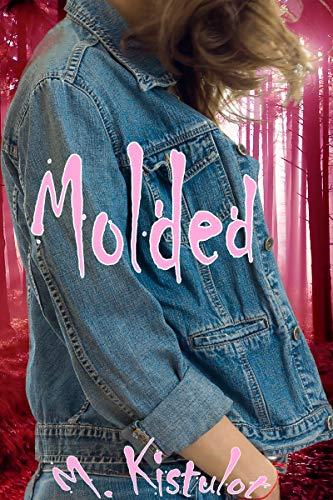 Molded (English Edition)