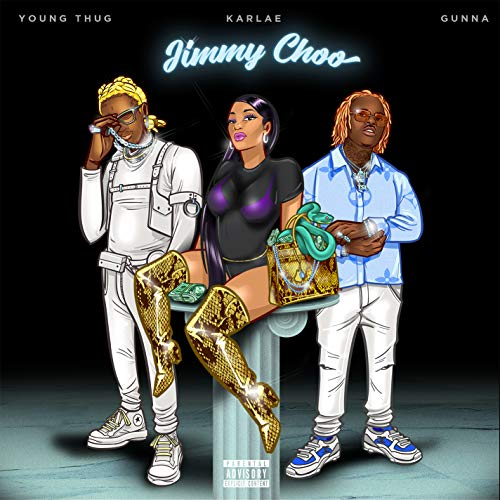 Jimmy Choo (feat. Young Thug & Gunna) [Explicit]