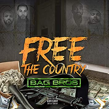 BagBros - Free the Country