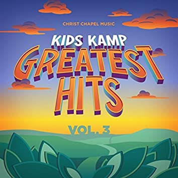 Kids Kamp Greatest Hits, Vol. 3