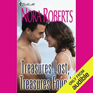 Treasures Lost, Treasures Found                   Written by:                                                                                                                                 Nora Roberts                               Narrated by:                                                                                                                                 Therese Plummer                      Length: 6 hrs and 49 mins     Not rated yet     Overall 0.0