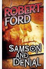 Samson and Denial Kindle Edition