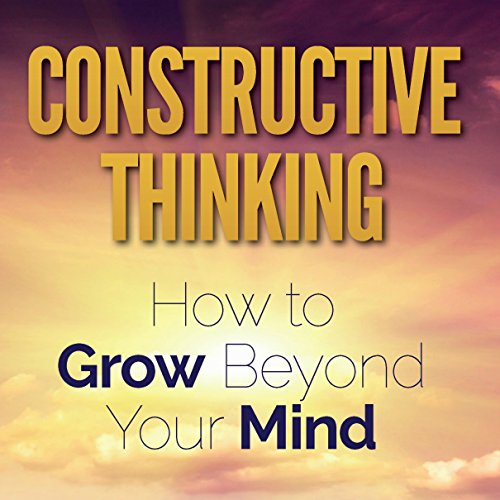 Constructive Thinking audiobook cover art