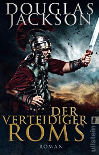 Der Verteidiger Roms: Roman (Gaius Valerius Verrens, Band 2)