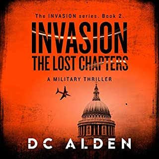 Invasion - The Lost Chapters: A Military Action Thriller audiobook cover art