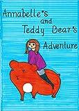 Annabelle's And Teddy Bear's Adventure (English Edition)