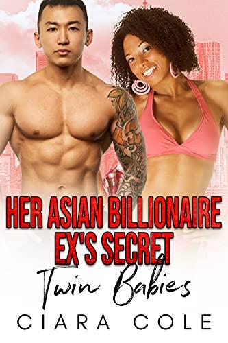 Her Asian Billionaire Ex's Secret Twin Babies: A BWAM Secret Baby Romance (English Edition)