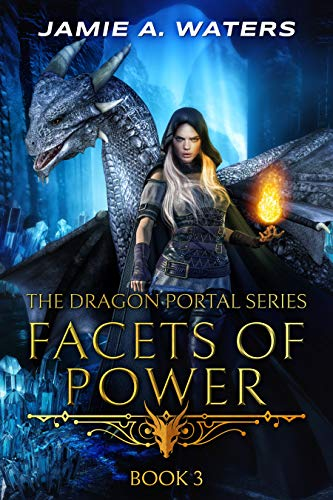 Facets of Power (The Dragon Portal Book 3) (English Edition)