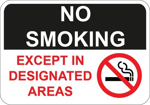 """No Smoking Except in Designated Areas sign. 10"""" x 7"""" commercial aluminum. Keep Property and Air Clear of Tobacco Smoke-Pre-drilled holes for Indoor or Outdoor Use. Keep Smokers and Vaping Away"""