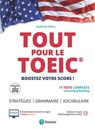 Tout pour le TOEIC : Boostez votre score ! 11 Tests complets