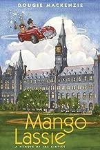 Mango Lassie: A Memoir of the Sixties