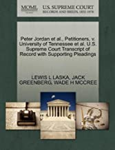 Peter Jordan et al., Petitioners, v. University of Tennessee et al. U.S. Supreme Court Transcript of Record with Supporting Pleadings