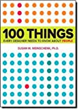 100 Things Every Designer Needs to Know About People (Voices That Matter) by Weinschenk, Susan (2011) Paperback
