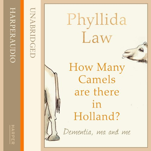 How Many Camels Are There in Holland? audiobook cover art