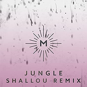 Jungle (Shallou Remix)