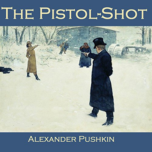 The Pistol-Shot audiobook cover art