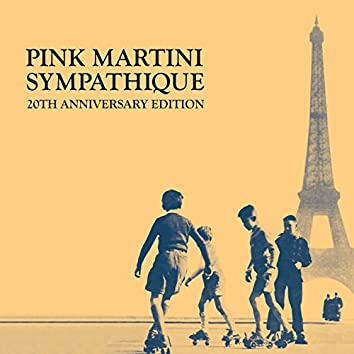 Sympathique - 20th Anniversary Edition