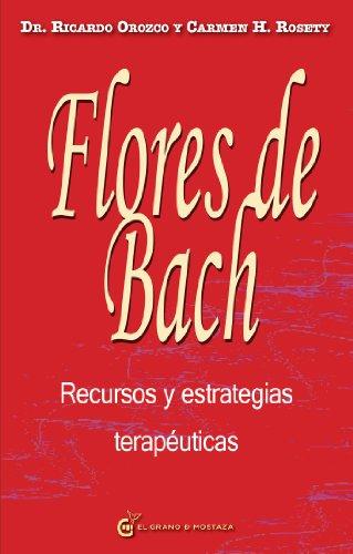 Flores de Bach Recursos y estrategias terapéuticas