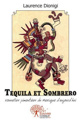 Tequila et sombrero (CLASSIQUE)