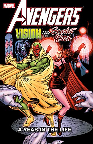 Avengers: Vision and the Scarlet Witch - A Year In The Life...