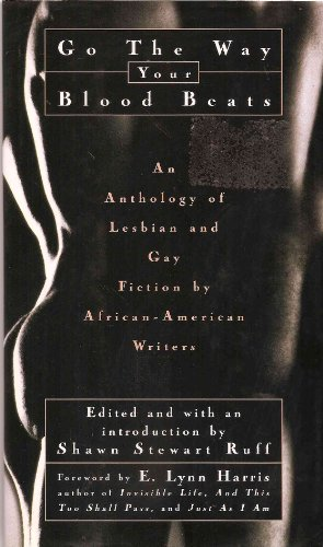 Go the Way Your Blood Beats: An Anthology of Lesbian and Gay Fiction by African-American Writers
