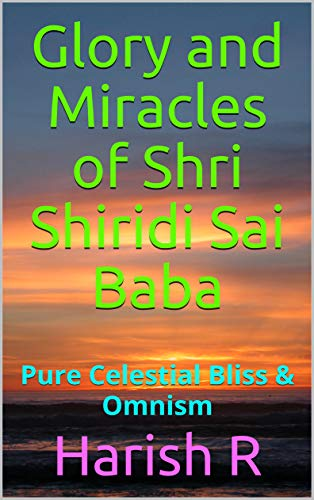 Glory And Miracles Of Shri Shiridi Sai Baba Pure Celestial Bliss Omnism Kindle Edition By R Harish Religion Spirituality Kindle Ebooks Amazon Com Did you scroll all this way to get facts about omnism? amazon com