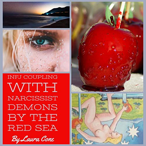 INFJ Coupling with Narcissist Demons by the Red Sea audiobook cover art