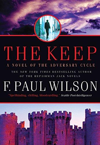 The Keep: A Novel of the Adversary Cycle (Adversary Cycle/Repairman Jack Book 1)