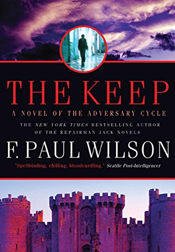 The Keep: A Novel of the Adversary Cycle (Adversary Cycle/Repairman Jack Book 1) (English Edition)