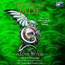 Throne of Jade: Temeraire, Book 2