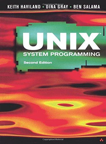 Unix System Programming (2nd Edition)