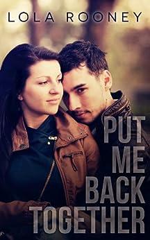 Put Me Back Together (Scars Run Deep Book 1) by [Lola Rooney, Shayna Krishnasamy]