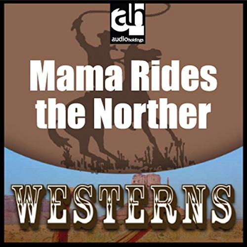 Mama Rides the Norther cover art