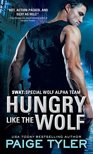 Hungry Like the Wolf (SWAT Book 1) (English Edition)
