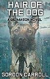 Hair of the Dog (A Gil Mason Novel Book 2)