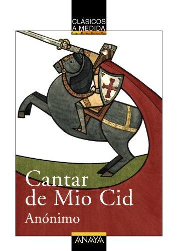 Cantar de Mio Cid (CLÁSICOS - Clásicos a Medida)