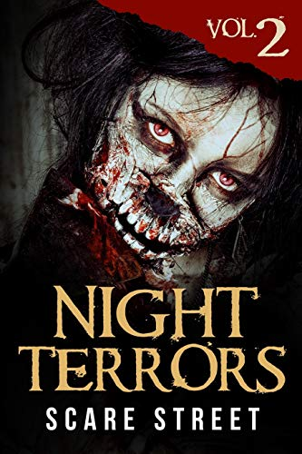 Compare Textbook Prices for Night Terrors Vol. 2: Short Horror Stories Anthology  ISBN 9798682951628 by Street, Scare,Street, Scare