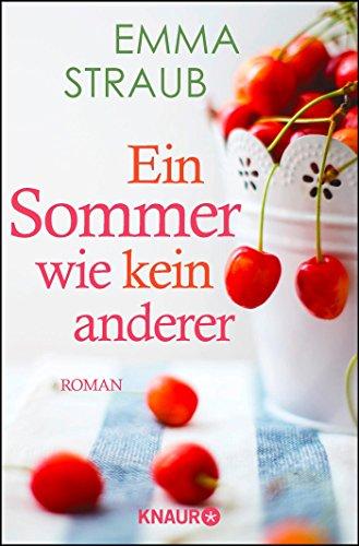 Buchseite und Rezensionen zu 'Ein Sommer wie kein anderer: Roman' von Emma Straub
