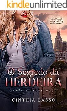 O segredo da Herdeira (Família Kingston Livro 5) (Portuguese Edition)