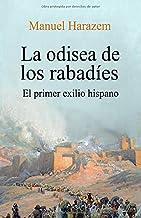 La odisea de los rabadies: El primer exilio hispano