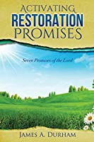 Activating Restoration Promises: Seven Promises of the Lord