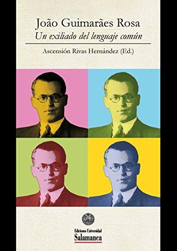 Revisitando o tema da donzela-guerreira em «Grande sertão: veredas»: EN João Guimarães Rosa: Un exiliado del lenguaje común (Et Caetera Livro 0)