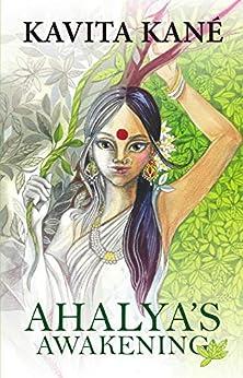 Ahalya's Awakening by [Kavita Kane]