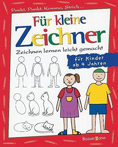 Für kleine Zeichner: Punkt, Punkt, Komma, Strich / Zeichnen lernen leicht gemacht / für Kinder ab 4 Jahren